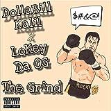 The Grind (feat. LoKey Da Og) [Explicit]