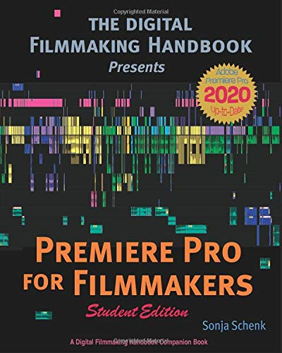 Premiere Pro for Filmmakers (Student Edition)