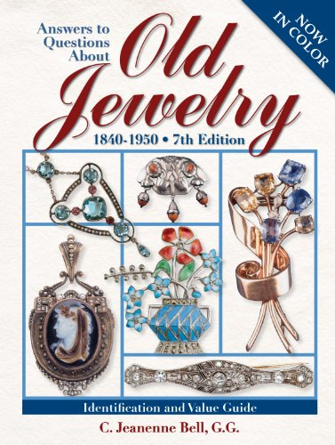Answers To Questions About Old Jewelry: 1840-1950 (English Edition)