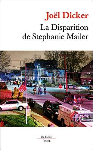 La Disparition de Stephanie Mailer Poche: Roman (FALL.POCHE)
