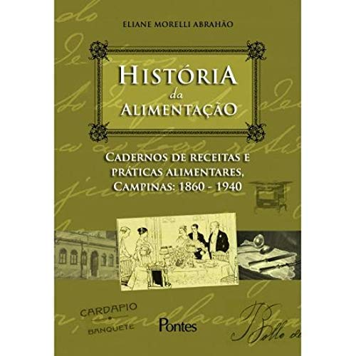 Historia Da Alimentacao - Vol. 2