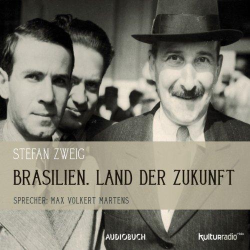 Brasilien: Land der Zukunft