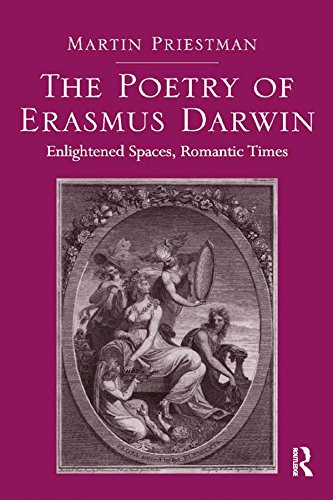 The Poetry of Erasmus Darwin: Enlightened Spaces, Romantic Times (English Edition)