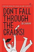 Don't Fall Through the Cracks
