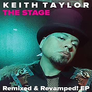 The Stage: Remixed & Revamped!
