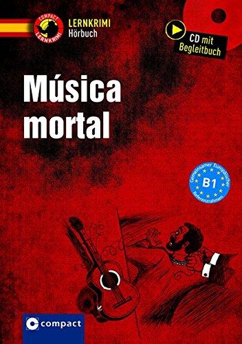 Música mortal: Spanisch B1 (Compact Lernkrimi Hörbuch)