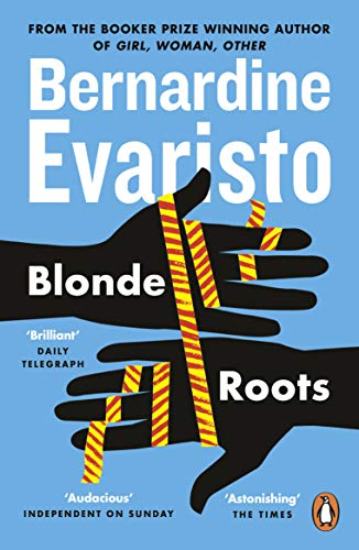 Blonde Roots: From the Booker prize-winning author of Girl, Woman, Other (English Edition)