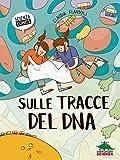 Sulle tracce del DNA