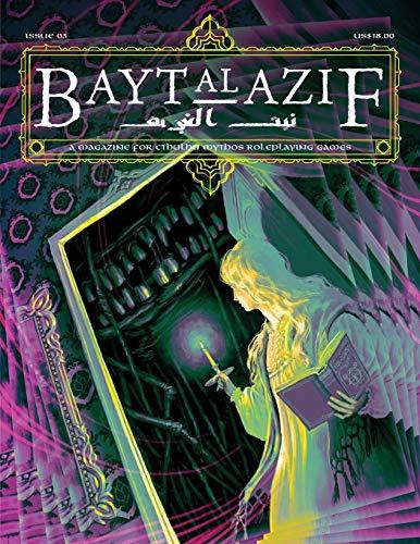 Bayt al Azif #3: A magazine for Cthulhu Mythos roleplaying games