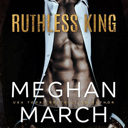 Ruthless King     The Mount Trilogy, Book 1              Auteur(s):                                                                                                                                 Meghan March                               Narrateur(s):                                                                                                                                 Grace Grant,                                                                                        Joe Arden                      Durée: 5 h et 49 min     7 évaluations     Au global 4,3