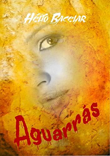 Aguarrás: Livro de contos (Portuguese Edition)