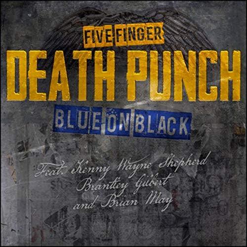 Five Finger Death Punch feat. Kenny Wayne Shepherd, Brantley Gilbert & Brian May