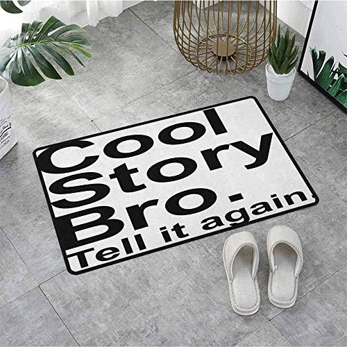 N/A Alfombrilla para Puerta de Entrada Cool Story Bro, cuéntalo de Nuevo, Motivacional, Alegre, Hipster, Pictograma Dice, Alfombrillas de Puerta Impresas para Entrada con 20'x32'