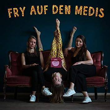 Fry auf den Medis