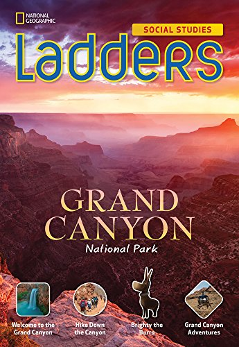 Ladders Social Studies 5: Grand Canyon National Park (on-level)