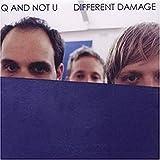 Songtexte von Q and Not U - Different Damage