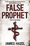 False Prophet (Charlie Priest 3) - James Hazel