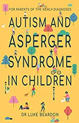 Autism and Asperger Syndrome in Children