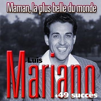 Maman la plus belle du monde + 49 succès de Luis Mariano (Chanson française)