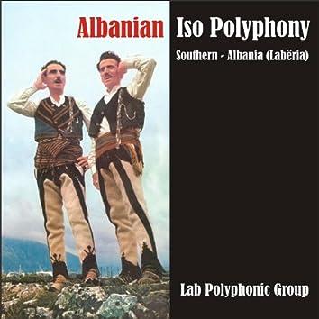 Albanian Iso Polyphony / Southern - Albania (Labëria)
