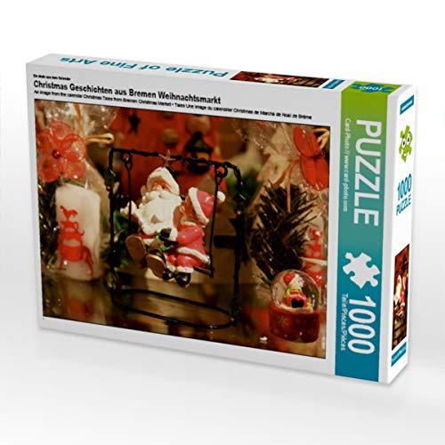 CALVENDO Puzzle Christmas Geschichten aus Bremen Weihnachtsmarkt 1000 Teile Lege-Größe 64 x 48 cm Foto-Puzzle Bild von Card-Photo