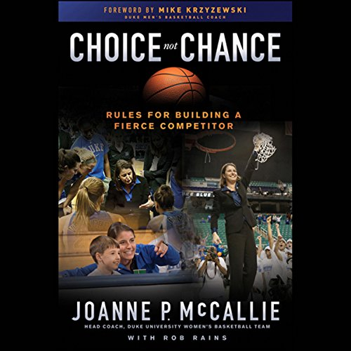 Choice Not Chance: Rules for Building a Fierce Competitor audiobook cover art