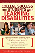 College Success for Students with Learning Disabilities: Strategies and Tips to Make the Most of Your College Experience