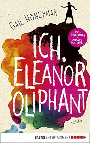 XXL-Leseprobe: Ich, Eleanor Oliphant: Roman