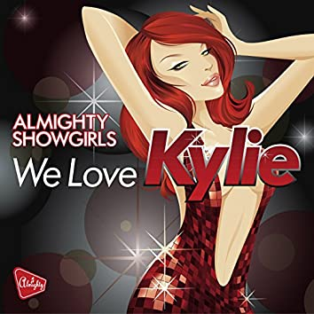 Almighty Presents: We Love Kylie