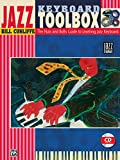 Jazz Keyboard Toolbox: The Nuts and Bolts Guide to Learning Jazz Keyboard, Book & CD (Jazz Startup Series)