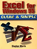 Excel for Windows 95 Clear & Simple 0750698020 Book Cover