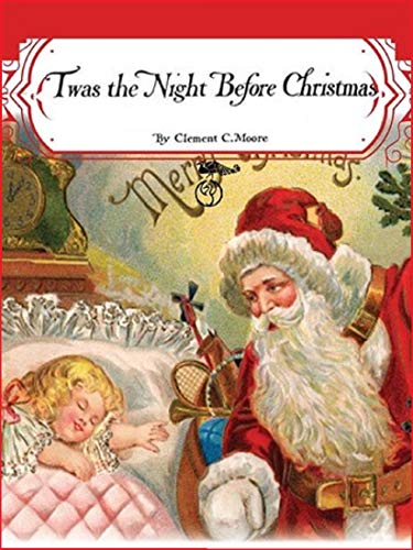 Twas the Night Before Christmas (illustrated) (English Edition)