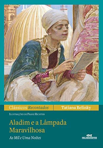 Aladim e a Lâmpada Maravilhosa – As Mil e Uma Noites (Clássicos Recontados)