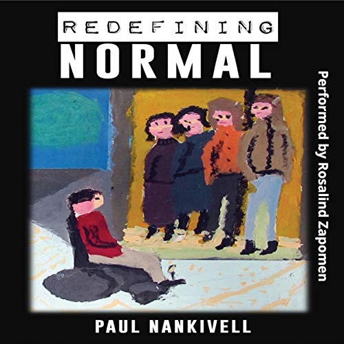 Redefining Normal Audiobook By Paul Nankivell cover art