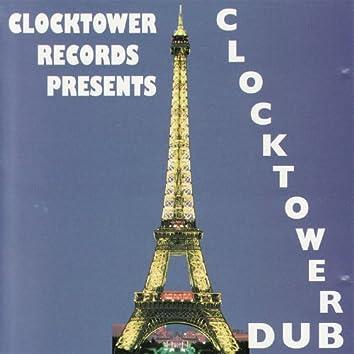 Clocktower Records Presents Clocktower Dub