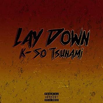 Lay Down
