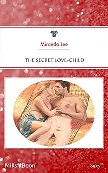 The Secret Love-Child (Passion Book 24) by [Miranda Lee]
