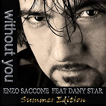 Without You (feat. Dany Star) [Summer Edition]