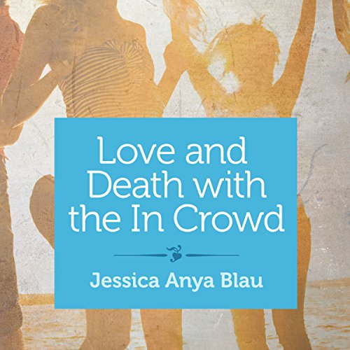 Love and Death with the In Crowd audiobook cover art