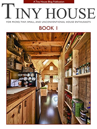 Amazon Com Tiny House Book 1 For Micro Tiny Small And Unconventional House Enthusiasts Ebook Stobel Tammy Tack Christopher Kindle Store