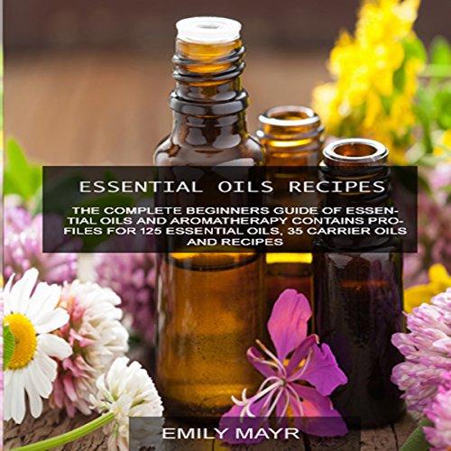 Essential Oils Recipes audiobook cover art