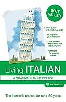 Living Italian: A Grammar-Based Course