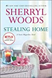 Stealing Home (A Sweet Magnolias Novel, 0, Band 1) - Sherryl Woods