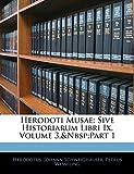 Herodoti Musae: Sive Historiarum Libri Ix, Volume 3,part 1 (Ancient Greek Edition)