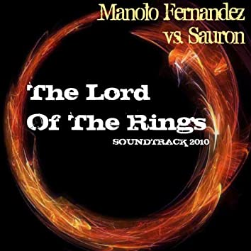 Manolo Fernandez Vs. Sauron : The Lord of The Rings (Soundtrack 2010)