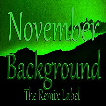 November Background (feat. Deepient) [Inspirational Ambient Vocal Chillout Relaxing Lounge Healthy Organic Fitness Background Light Music Album Soundtrack]