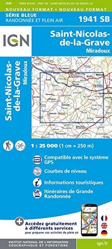 St-Nicolas-de-la-Grave.Miradoux 1:25 000: Compatible avec le systéme GPS / Courbes de neveau / Informations touristiques / Itinéraires de Grande Randonnée: 1941 SB (SERIE BLEUE SB)