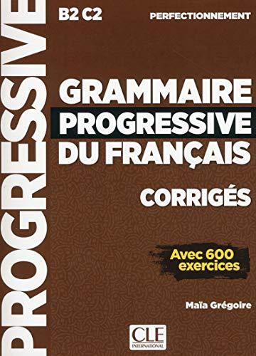 Grammaire progressive du français - Niveau perfectionnement - Corrigés - Nouvelle couverture [Lingua francese]: Corriges perfectionn