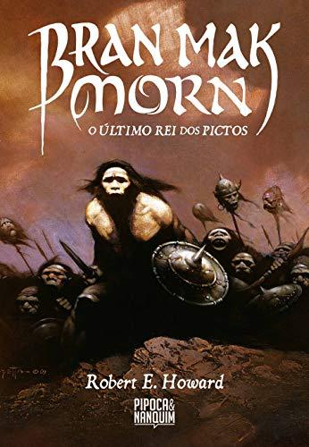 Bran Mak Morn - O Último Rei dos Pictos