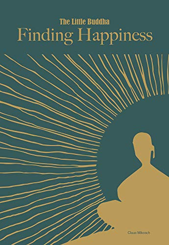 Finding Happiness (The Little Buddha)